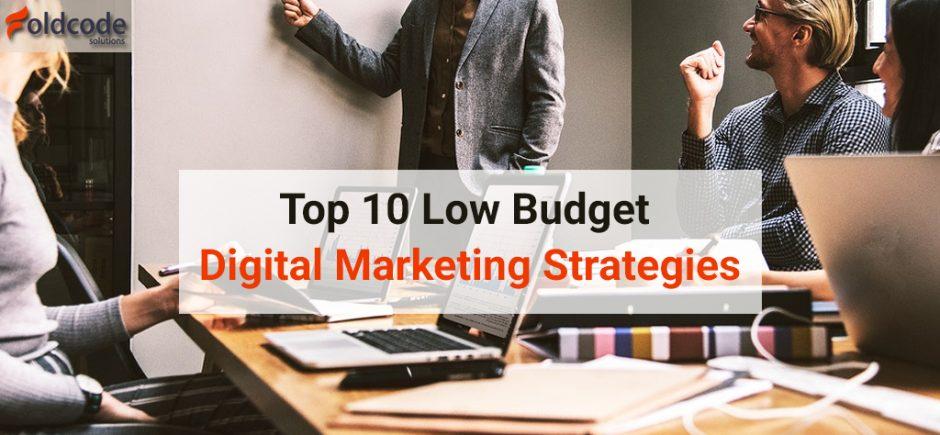 Top-10-Low-Budget-Digital-Marketing-Strategies.jpg
